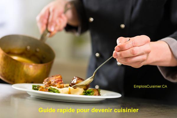 Guide rapide pour devenir cuisinier